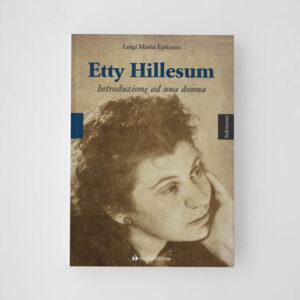 Etty Hillesum Introduzione ad una donna