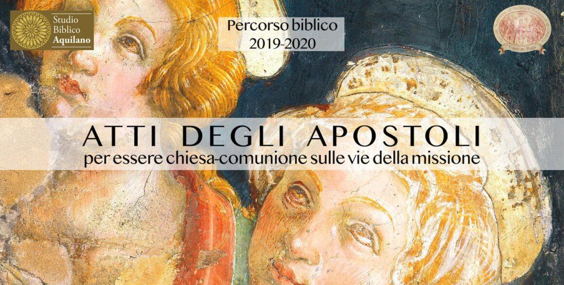 Il percorso biblico dell'anno accademico 2019/2020 sugli Atti degli apostoli