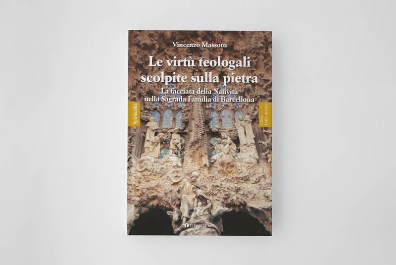 Le virtù teologali scolpite sulla pietra La facciata della Natività nella Sagrada Famìlia di Barcellona
