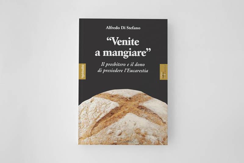 """""""Venite a mangiare"""" Il presbitero e il dono di presiedere l'Eucaristia"""